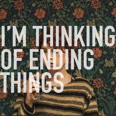 Cover art for I'm Thinking of Ending Things (Spoilers)