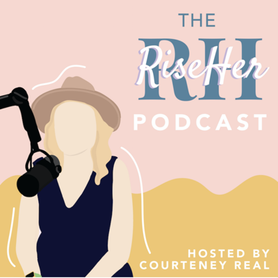 The RiseHer Podcast