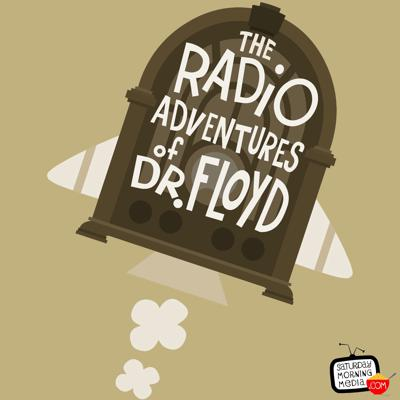 Cover art for Dr. Floyd Voicemail #012 - The Radio Adventures of Dr. Floyd