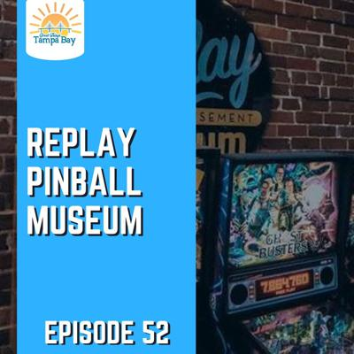 Cover art for Replay Pinball Museum and Olive the World - Tarpon Springs and St Petersburg