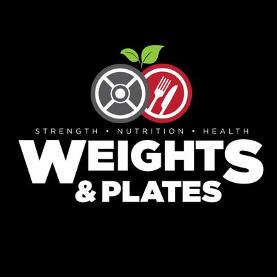 Weights and Plates Podcast