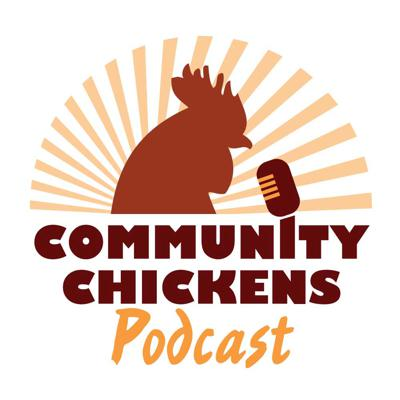 Community Chickens brings you a plethora of helpful poultry information delivered to you by Zach Foley, Charlotte Brunin and friends as they cluck around and banter about new topics each episode.