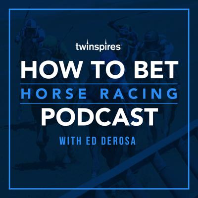 How To Bet Horse Racing Podcast