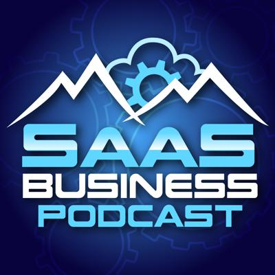 The SaaS (Software as a Service) Business Podcast