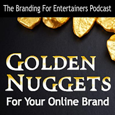 Cover art for BFE EP05: Golden Nuggets for Your Online Brand