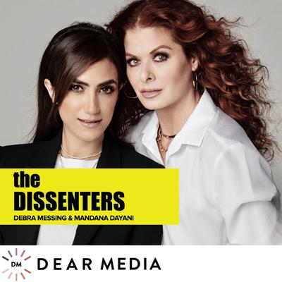 Best friends and super-nerds, Debra Messing and Mandana Dayani meet 20 of their heroes. Each episode, they learn about the journeys each of these Dissenters took to find their purpose and how they found the courage to dissent. Guests include: Hillary Clinton, Jane Fonda, Patrisse Cullors, Eva Longoria, Adam Schiff, Jameela Jamil and Sophia Bush.