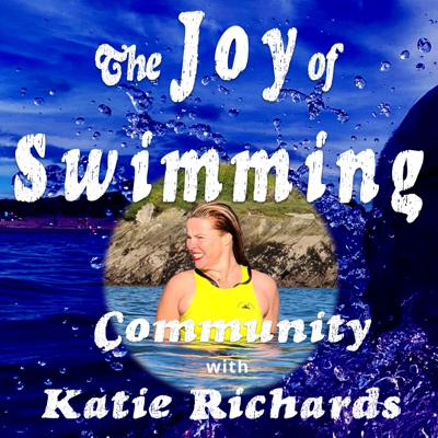 Cover art for Katie Richards and the power of building a Community of cold water swimmers