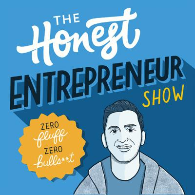 The Honest Entrepreneur Show