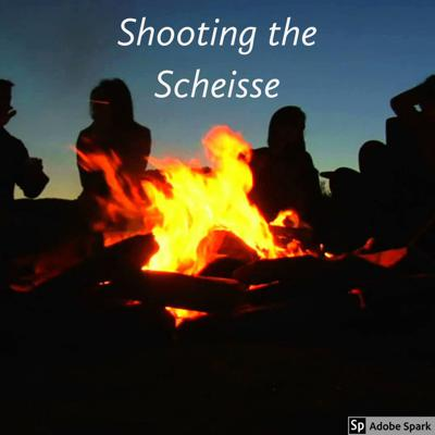 Shooting the Scheisse