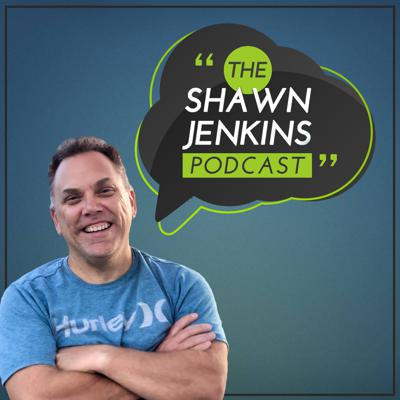 The Shawn Jenkins Podcast