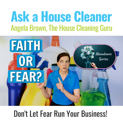 Cover art for Faith or Fear? Which Fuel Runs Your Cleaning Biz?