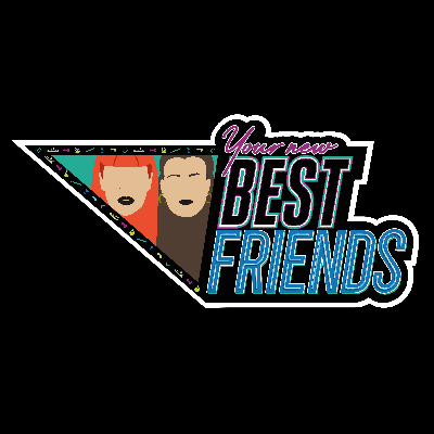 Your New Best Friends
