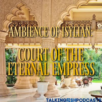 Cover art for BONUS: Ambience of Isylian- Court of the Eternal Empress