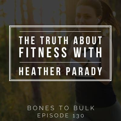 Cover art for The Truth About Fitness with Heather Parady