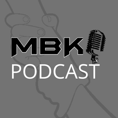MBK's podcast