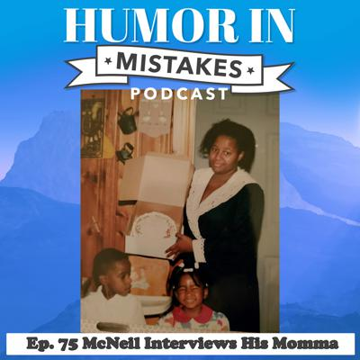 Cover art for 75. McNeil Interviews His Momma