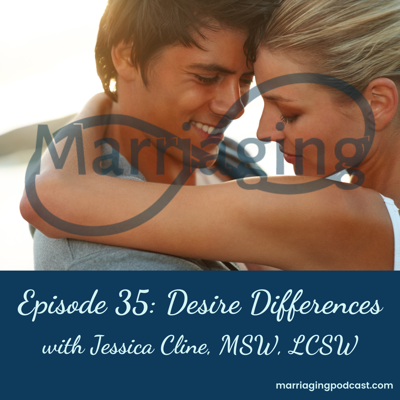 Cover art for Desire Differences with Jessica Cline, MSW, LCSW
