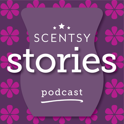 Scentsy Stories Podcast