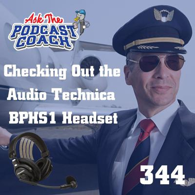 Cover art for Checking Out the Audio Technica BPHS1 Headset