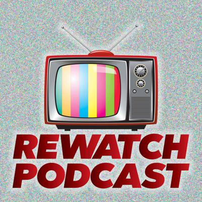 Rewatch Podcast