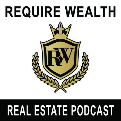 Require Wealth Podcast
