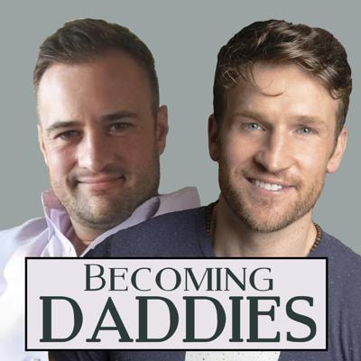 Becoming Daddies podcast