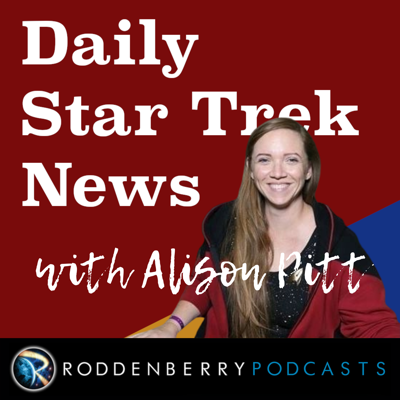 Star Trek news, in podcast form. Every weekday. The only Star Trek podcast you need to start your day right. Hosted by Alison Pitt and part of the Roddenberry Podcast Network. Daily Star Trek News is the best resource for the latest news - daily! - from Star Trek new and classic, plus updates on the franchise from CBS and Paramount, and from Trek-adjacent shows like The Orville and Galaxy Quest.