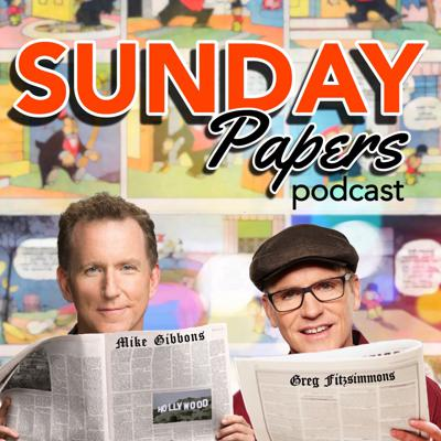 Greg Fitzsimmons and Mike Gibbons bring you a funny weekly summation of news straight from the Sunday Papers.