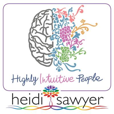 Highly Intuitive People: Finally feel understood. This is a must-listen for those who are driven to understand the deeper meaning and purpose of their life. Based on Heidi Sawyer's 17 years of experience, Highly Intuitive People provides a guide for anyone who is feeling overwhelmed as a result of their natural intuitive abilities and wants to know how they got them, what they're for and how best to use them. This podcast will help you to understand your talents and how to unleash them in an empowering way for deep self-development.