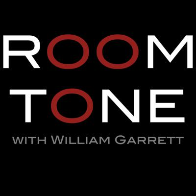William Garrett's ROOM TONE is interviews with creatives and thinkers talking about the path, the trip, how they got where they are and where they are going. More info at www.roomtoneradio.com