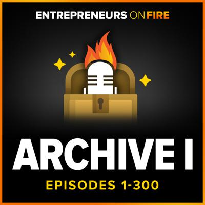 Archive 1 of Entrepreneurs On Fire
