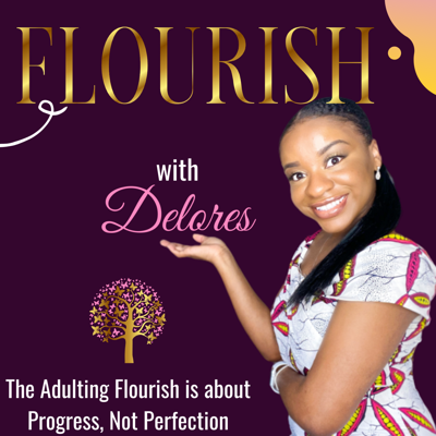 Flourish with Delores
