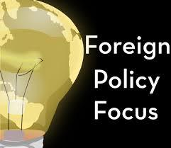 Foreign Policy Focus
