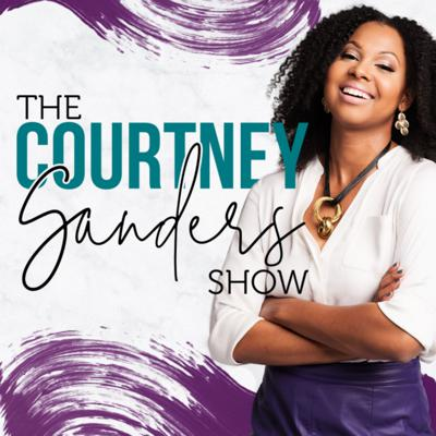 Welcome to the Courtney Sanders Show, formally known as