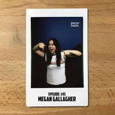 Cover art for Episode 145 - Megan Gallagher : Turn Off The Autopilot Mode