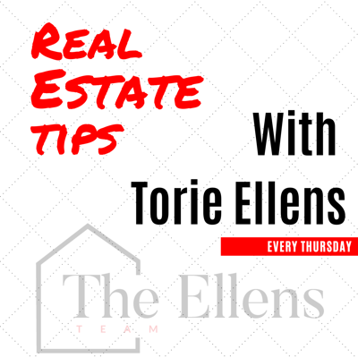 Real Estate Tips With Torie Ellens's
