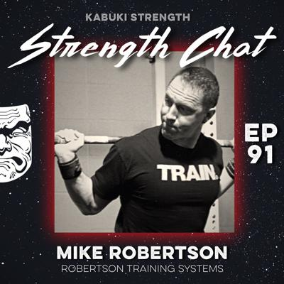 Cover art for Strength Chat #91: Mike Robertson