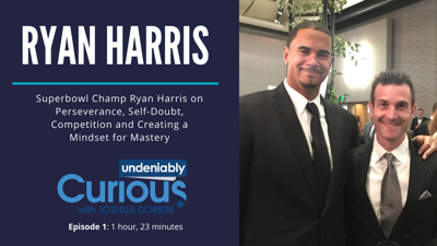 Cover art for 1: Denver Broncos' Ryan Harris on Perseverance, Competition and Creating a Mindset for Mastery