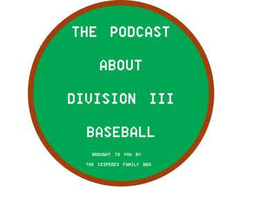 The Podcast About Division III Baseball