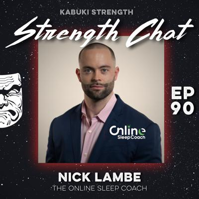 Cover art for Strength Chat #90: Nick Lambe