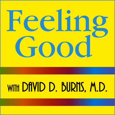 This podcast features David D. Burns MD, author of