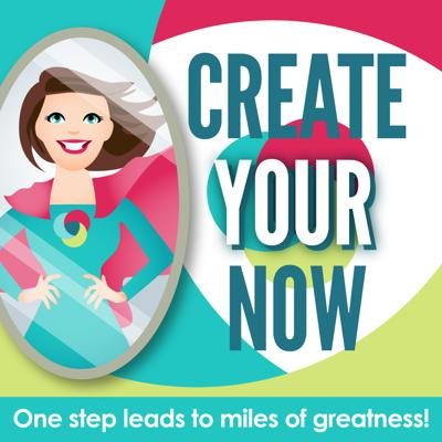 Create Your Now with Kristianne Wargo