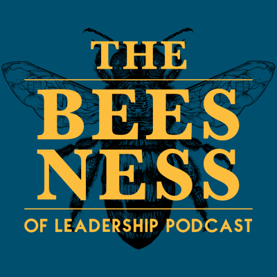 Cover art for Welcome to The Beesness of Leadership