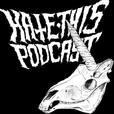 Produced and Recorded in Rochester, NY -- Todd Gursslin, Justin Brown, and Sean Day host a raucous hour joined by guests from the world of comedy and music. Funny, sharp and unapologetic - you'll love to HATE THIS PODCAST