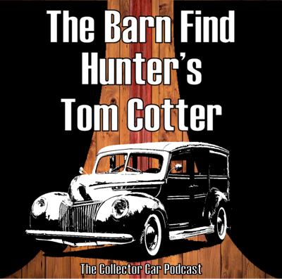 Cover art for 064: Tom Cotter finds Automotive Treasures on Hagerty's Barn Finder Hunter