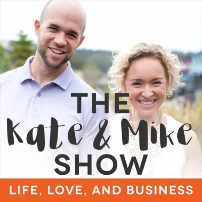 Kate Northrup & Mike Watts are entrepreneurs, parents, and partners in love, life, and business. They believe in making a life, not just a living and have a lifestyle that reflects that. They share their tips and strategies that have allowed them to build a high 6-figure online business that they grow from their home in Maine, working part time while raising their daughter. Their show is a deep dive into what makes life worth living and how to design your business and life around that. From business strategy to in-depth interviews, metaphysics, spirituality, mindset, and personal development, Kate & Mike will show you how to make the most out of your life, love, and business.
