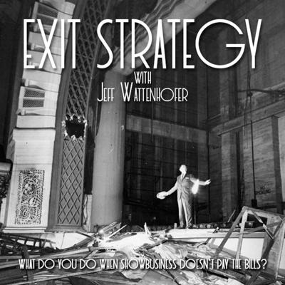 Exit Strategy with Jeff Wattenhofer