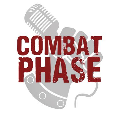 Combat Phase is a weekly podcast celebrating miniature-wargaming. Hosts Kenny and Wargamer Shawn grow the hobby community and bring excellent resources to listeners around the world. Join us each week as we discuss news and rumors, tips for the hobby, community support and everything for the avid wargamer.  www.combatphase.com