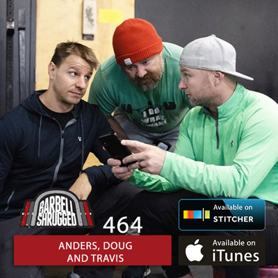 Cover art for How to Build and Engine: Increasing Your Aerobic and Anaerobic Capacity w/ Anders Varner, Doug Larson and Travis Mash- Barbell Shrugged #464