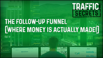 Cover art for Ep 09 - The Follow-Up Funnel (Where Money Is ACTUALLY Made!)